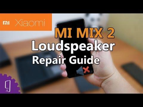 MI MIX 2 Loudspeaker Repair Guide