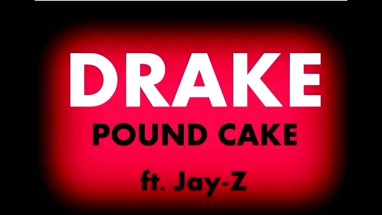 Youtube Pound Cake Drake