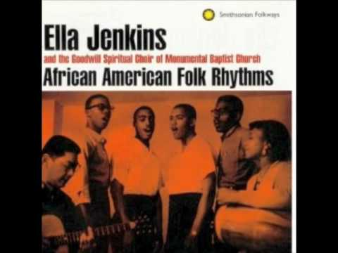 Wade in the water - Ella Jenkins