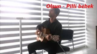 Olsun - Pilli bebek (Cover-Cenk Bayramoğlu)
