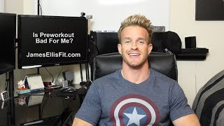 Is Preworkout Bad for Me?
