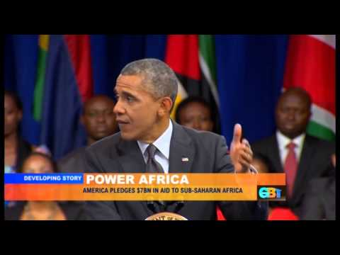 GLOBAL BUSINESS TODAY - OBAMA - POWER AFRICA