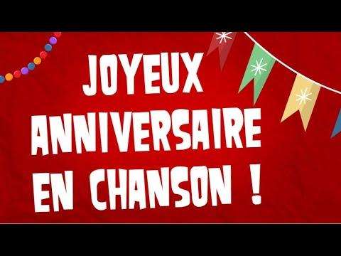 Joyeux Anniversaire Original En Chanson Youtube