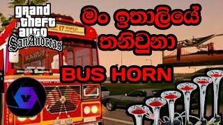 Man Italiye Thani Una bus horn in gta san andreas sinhala(damrajini bus in gta san)