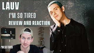 Lauv and Troye Sivan - I'm So Tired - Review and Reaction