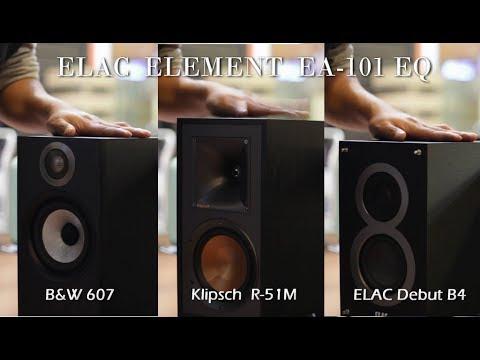 ELAC Element EA 101EQ G + B&W 607 + Klipsch R-51M + Elac Debut B4