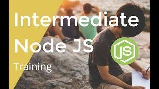 Node JS for Intermediate  Level - Part 02