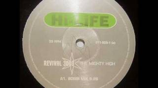Revival 3000 - The Mighty High (Bomb Mix)