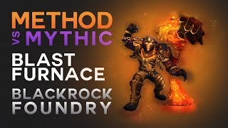 Method vs Blast Furnace Mythic