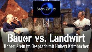 Bauer vs. Landwirt - Robert Stein im Gespräch mit Hubert Krimbauer