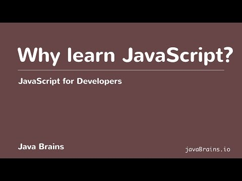 JavaScript For Developers 05 - Why Learn JavaScript