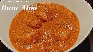 Dum aloo dhaba stỳle recipe|Dum aloo recipe| How to make Dum aloo| Dum aloo ghar par kaise banaye