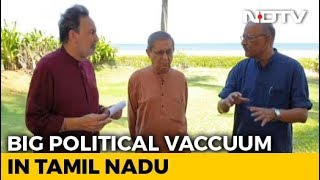 Who Will Fill Tamil Nadu's Political Vacuum? Watch Prannoy Roy's Analysis