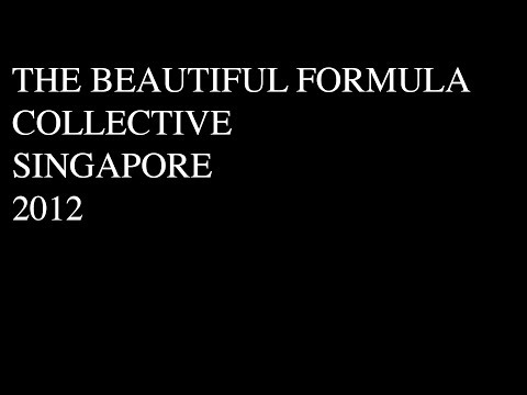 The Beautiful Formula Collective @ICA Galleries Singapore 2012