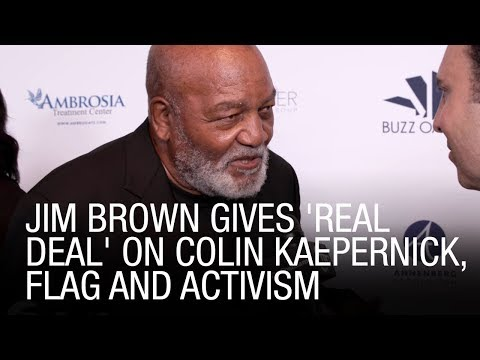 Jim Brown Gives 'Real Deal' On Colin Kaepernick, Flag And Activism