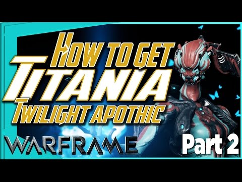 THE SILVER GROVE - Titania Chassis bp & Twilight Apothic [Warframe quest] part 2