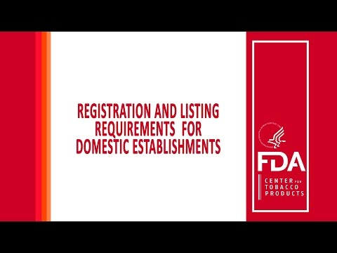 Registration And Product Listing Requirements For Domestic Establishments