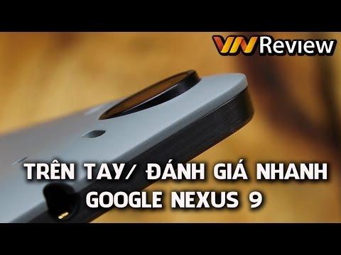 VnReview - Trên tay Google Nexus 9 (Google Nexus 9 hands-on)