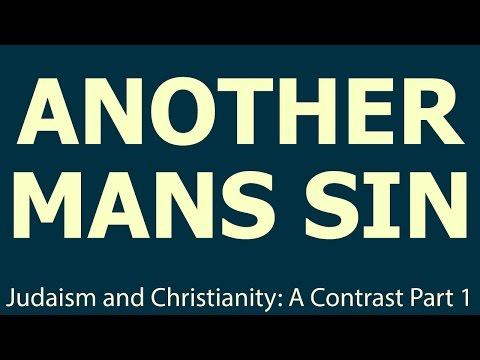 Judaism and Christianity: A Contrast : Ep 1