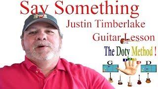 Say Something Justin Timberlake- Ft -Chris Stapleton- Beginner Guitar Lesson-Tutorial