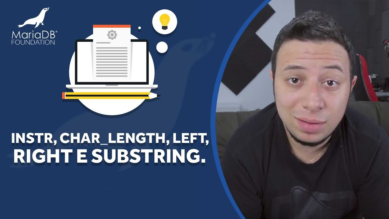 Manipule suas strings com INSTR, CHAR LENGTH, LEFT, RIGHT e SUBSTRING