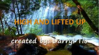 High and Lifted Up - hillsong