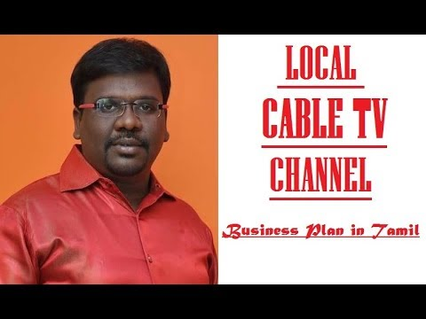 Local Cable TV Channel - Business Plan And Ideas in Tamil