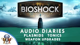 BioShock 1 Remastered - All Audio Diaries, Tonics, Plasmids, Weapon Upgrades Collectibles Locations