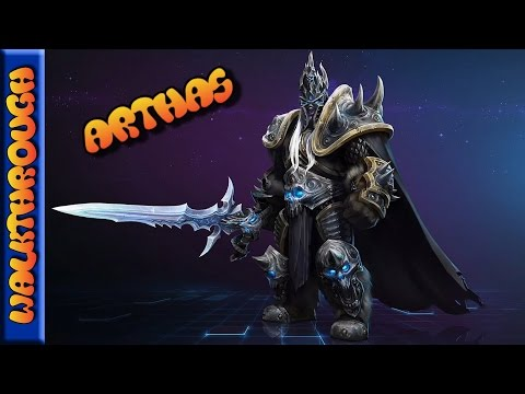 Insane Sustain - Arthas Heroes of the Storm Guide - Part 2