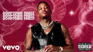YG - Bomptown Finest (Audio)