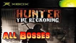 Hunter the Reckoning All Bosses XBOX