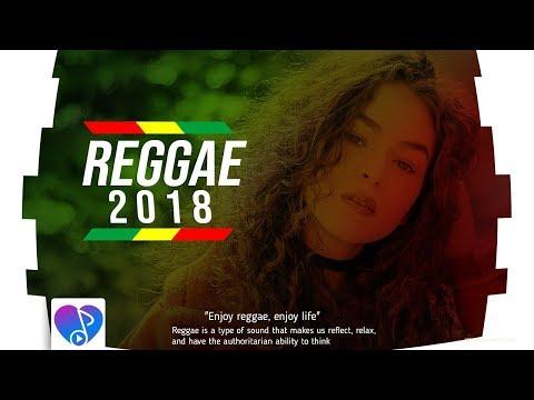 REGGAE MIX 2018  BEST REGGAE MIX  INTERNACIONAL BEST SONGS REGGAE REMIX 2018