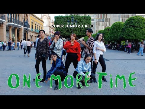 Free Download [kpop In Public Mexico] Super Junior  X Reik - One More Time (otra Vez) Dance Cover [the Essence] Mp3 dan Mp4