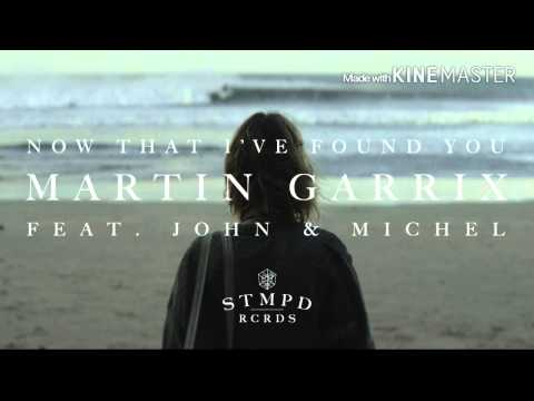 Martin Garrix Feat. John & Michel - Now That I've Found You (AUDIO)