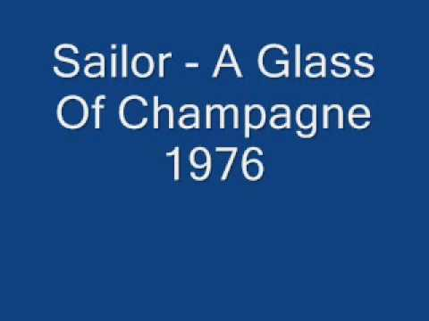 Sailor - A Glass Of Champagne 1976 lyricks