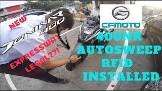 CF Moto 400NK NK400 AutoSweep RFID Installed! | New Dominar 400 Expressway legal?