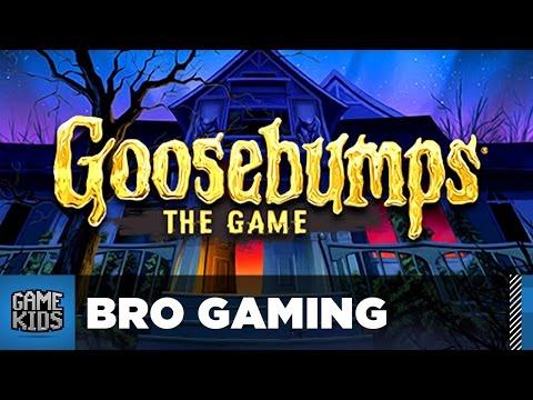 Goosebumps The Game - Bro Gaming