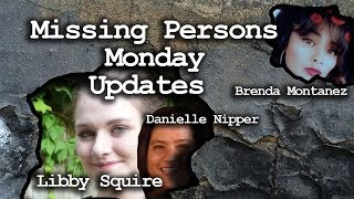 Missing Persons Monday - Libby Squire - Danielle Nipper - Brenda Montanez
