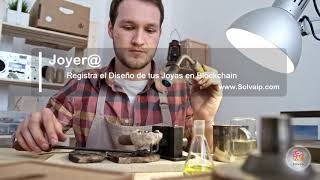 Joyer@   Registra el Diseño de tus Joyas en Blockchain   www.Solvaip.com