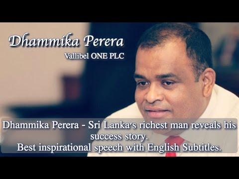 Dhammika Perera-Sri Lanka's richest man reveals his success story-Best inspirational speech[Eng sub]
