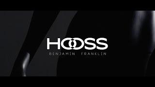 Смотреть клип Hooss - Benjamin Franklin