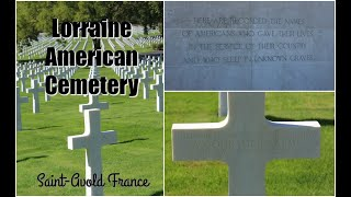 Lorraine American Cemetery | Travel With Me | Saint-Avold, France