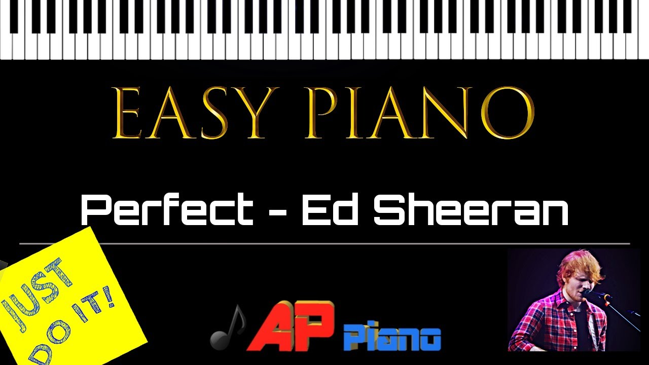 Perfect - Ed Sheeran - Easy Piano with free midi file for Synthesia