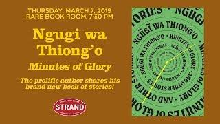 Ngugi wa Thiong o Minutes of Glory