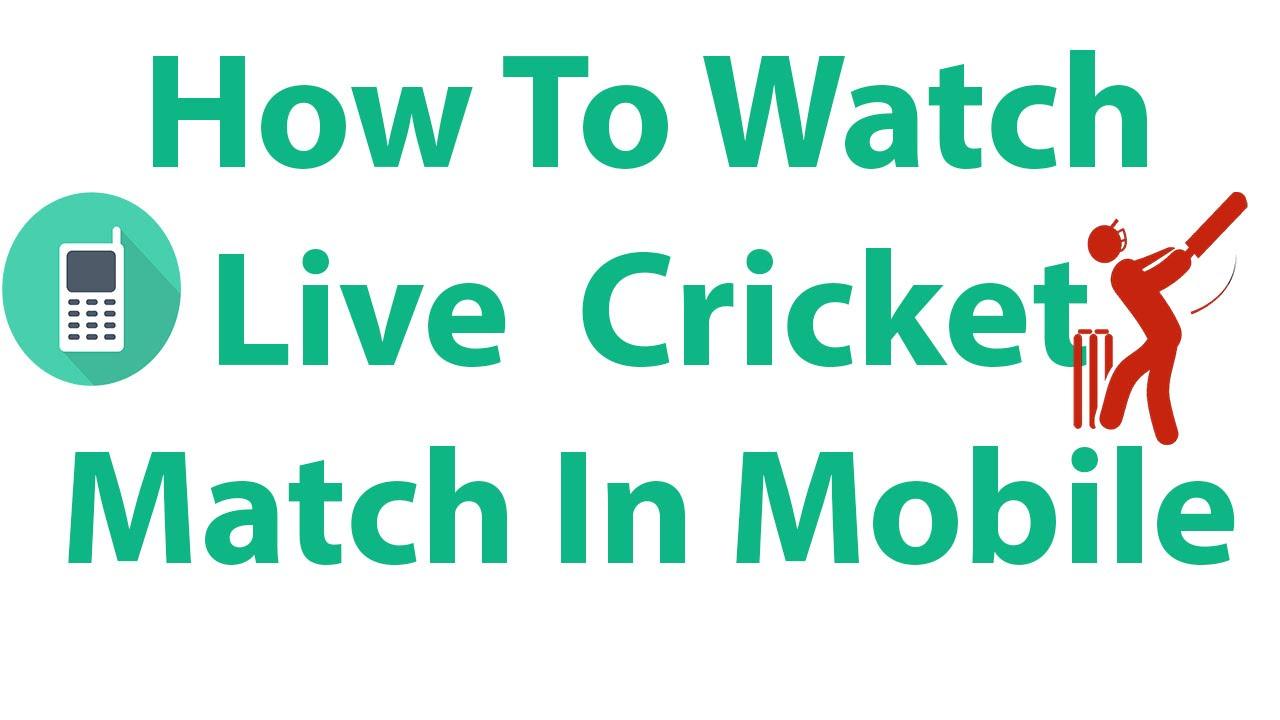 Watch Live Cricket