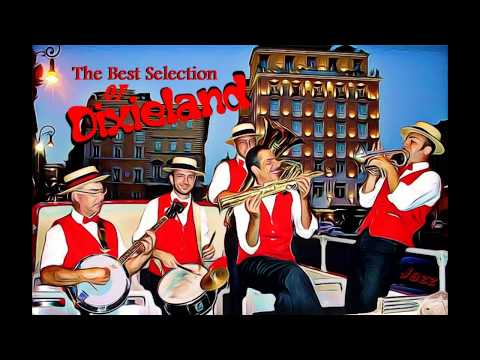 Dixieland Selection - Classic Jazz Compilation - The Most Beautiful Melodys of Traditional Jazz