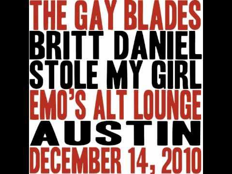 Britt Daniel Stole My Girl (Austin)