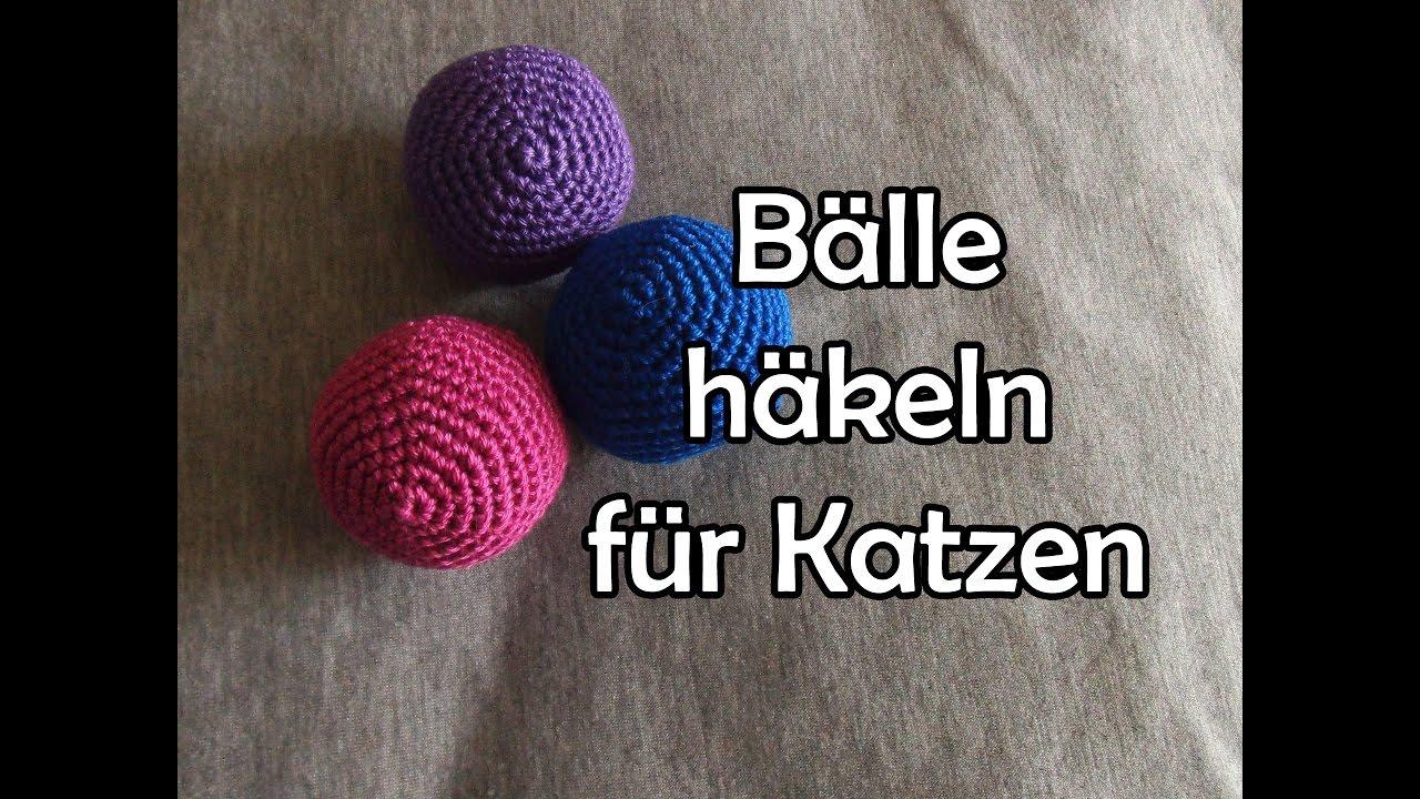 Ball Katzenspielzeug Häkeln Romy Fischer Häkelanleitung Youtube