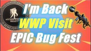 WWP Visit and Epic Bug Fest / Fortnite