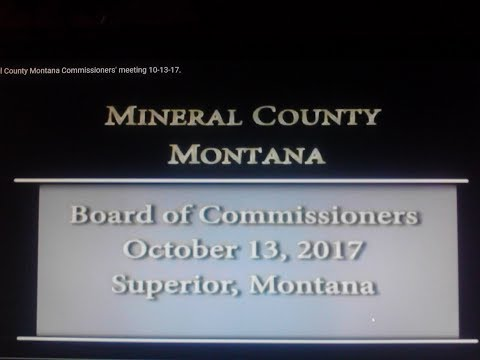 Mineral County Montana Commissioners' meeting 10-13-17.
